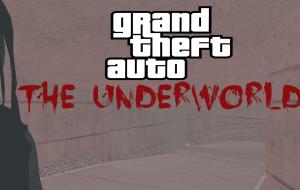 The Underworld (Преисподняя)   GTA San Andreas моды