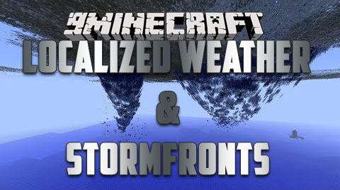Localized-Weather-Stormfronts-Mod