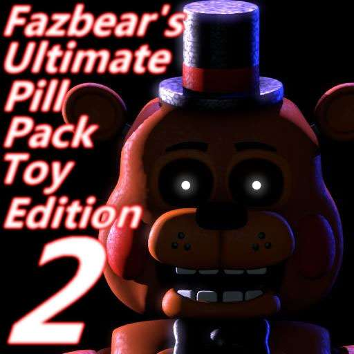 Fazbear's Ultimate Pill Pack Remaster 2: New