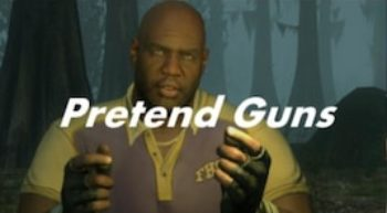 Left 4 Dead 2 — Pretend Guns
