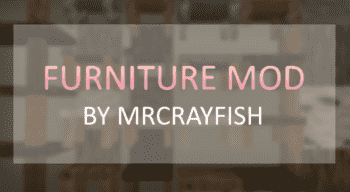 Minecraft — MrCrayfish's Furniture Mod (Мебель) для 1.14.3