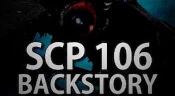 Garry's Mod — SCP 106 Backstory