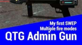 Garry's Mod — QTG Admin gun | Garrys mod моды