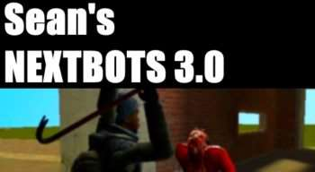 Garry's Mod — NEXTBOTS 3.0: Zombies, Humans, SWEPs