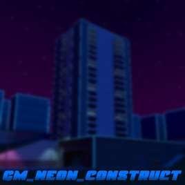 Garrys Mod — gm_neon_construct Переделанная версия карты gm_construct13