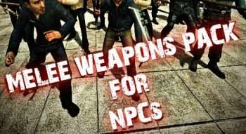 Melee Weapons Pack for NPCs 2