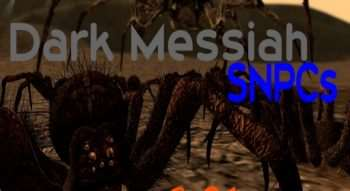 Dark Messiah SNPCs