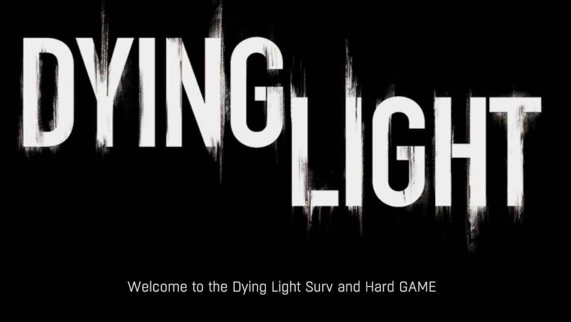 Dying Light Surv and Hard GAME Global