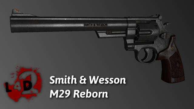 Left 4 Dead 2 — новая модель оружия — Smith & Wesson Model 29