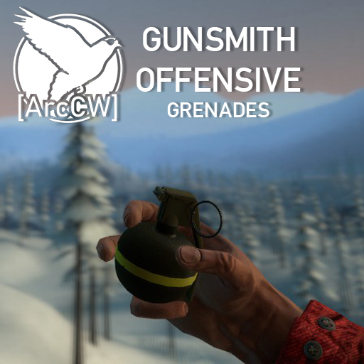 [ArcCW] Gunsmith Offensive Grenades
