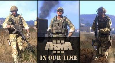 Arma 3 — In Our Time (Кампания) | Arma 3 моды