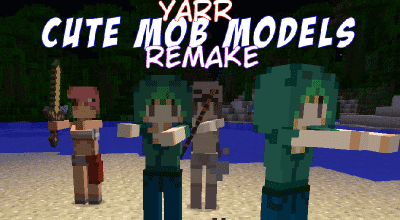 Minecraft — Yarr Cute Mob Models — Remake [1.7.10-1.12] | Minecraft моды