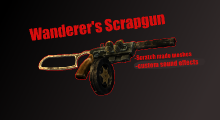Fallout NV — Wanderers Scrapgun | Fallout New Vegas моды