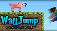 Minecraft — Wall Jump / Прыжки от стен | Minecraft моды