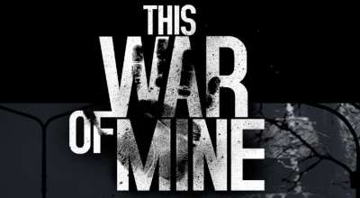 «Пару слов о…» — This War of Mine