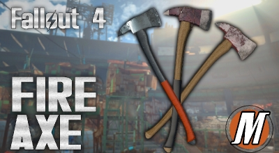 Fallout 4 — Пожарный топор | Fallout 4 моды