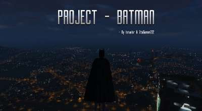 GTA 5 — Проект Бэтмен (Project Batman) | GTA 5 моды