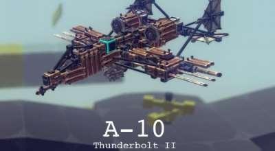 Besiege — А-10 «Тандерболт II» | Besiege моды
