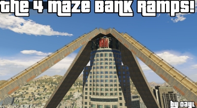 GTA 5 — Трамплины с крыши банка (The 4 Maze Bank Ramps) | GTA 5 моды