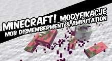 Minecraft — Mob Dismemberment / Расчленение для 1.7.10/1.7.2/1.6.4/1.5.2 | Minecraft моды