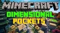 Minecraft — Dimensional Pockets для 1.7.10/1.7.2 | Minecraft моды