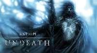 Skyrim — Нежить / Undeadh | Skyrim моды