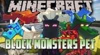 Minecraft 1.6.4 — Block Monsters Pet   Minecraft моды