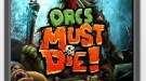 Orcs Must Die +5 1.0r6 Трейнер | Тренеры моды